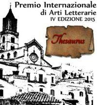 """Premio internazionale di arti letterarie """"THESAURUS"""" IV Edizione 2015"""